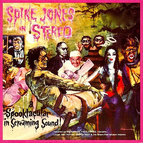 In Stereo: A Spooktacular In Screaming Sound! ‎ von Spike Jones