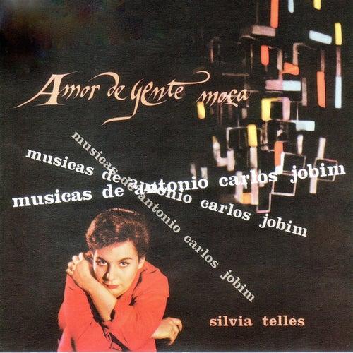 Amor De Gente Moça (Musicas De Antonio Carlos Jobim) von Sylvia Telles