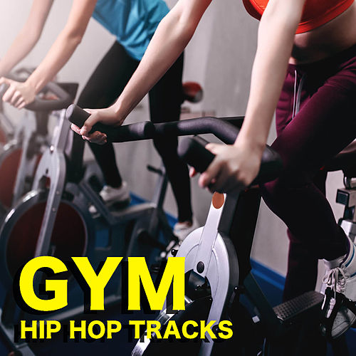 Gym Hip Hop Tracks by Various Artists