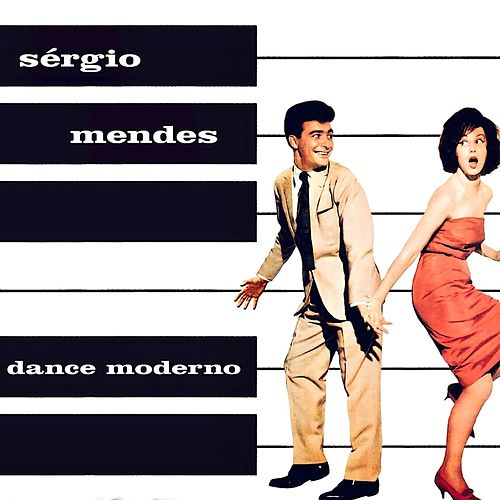 Dance Moderno by Sergio Mendes