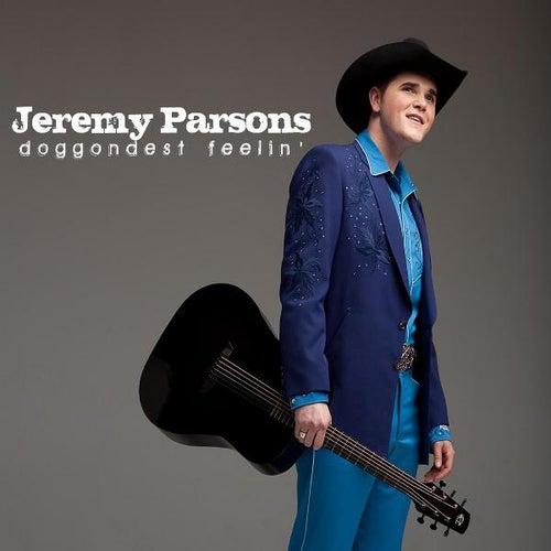 Doggondest Feelin' by Jeremy Parsons
