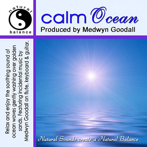 Calm Ocean Natural Sounds de Medwyn Goodall