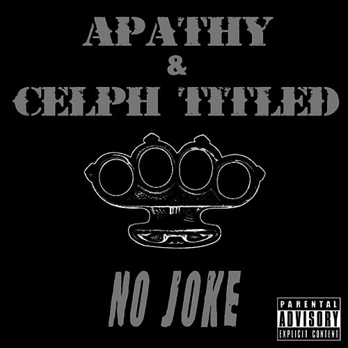 No Joke / Science of the Bumrush (Demigodz Classic Singles) von Apathy