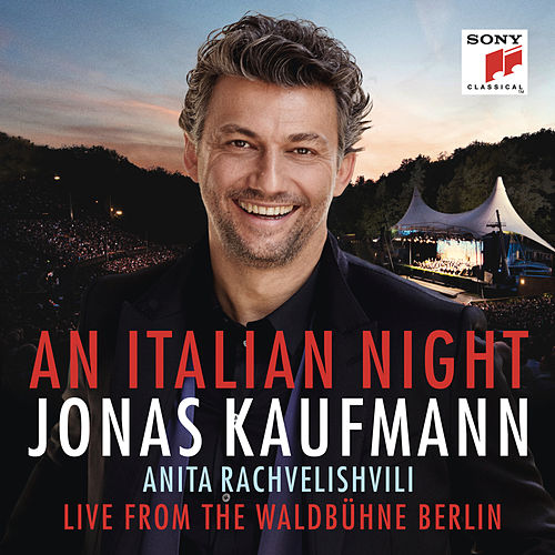 An Italian Night - Live from the Waldbühne Berlin von Jonas Kaufmann