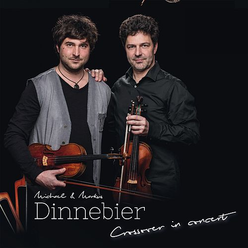 Crossover in Concert by Michael Dinnebier