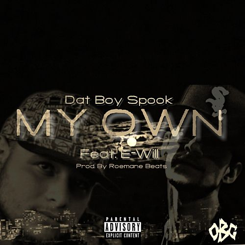 My Own de Dat Boy Spook
