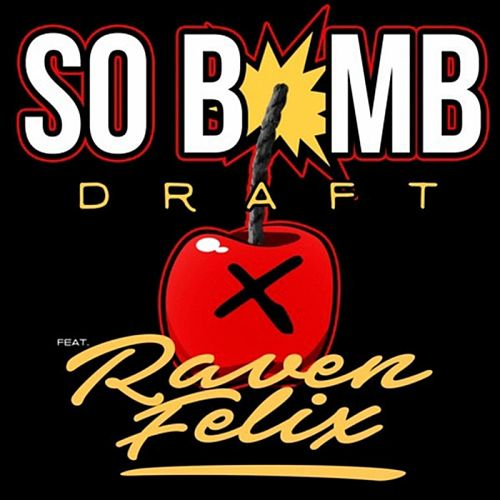 So Bomb de Raven Felix