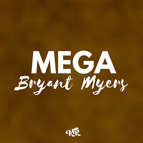 Mega Bryant Myers (feat. DJ Alan Gomez) de Kevo DJ