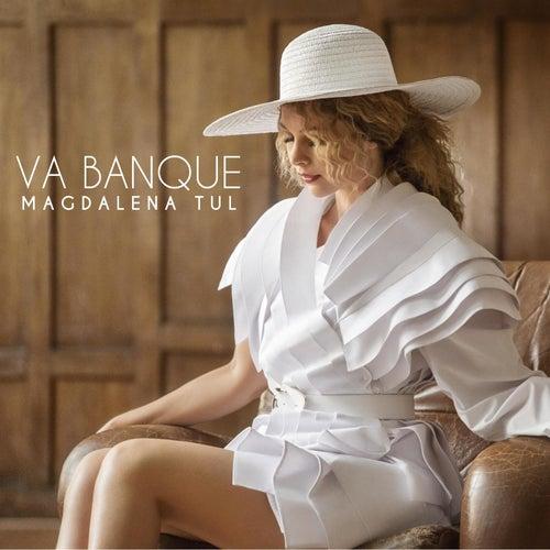 Va Banque by Magdalena Tul
