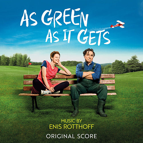 As Green As It Gets (Original Score) de Enis Rotthoff