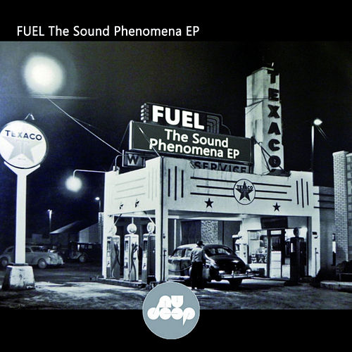 The Sound Phenomena EP by Fuel