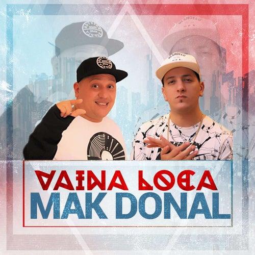 Vaina Loca de Mak Donal