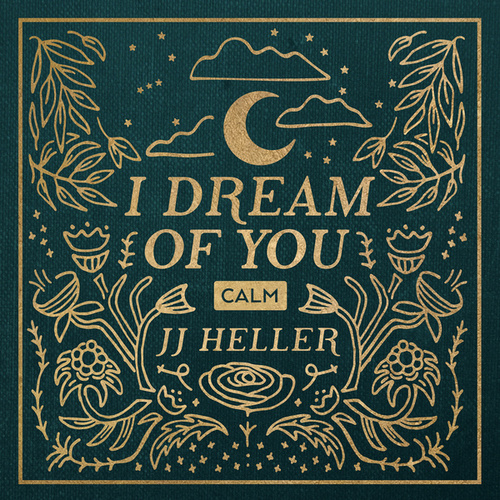 I Dream of You, Vol. 2 by JJ Heller