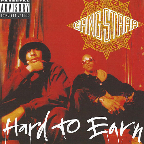Hard To Earn von Gang Starr