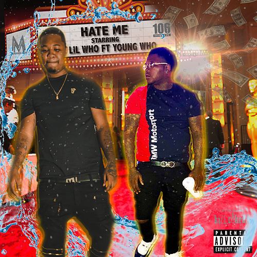 Hate Me (feat. Young Who) von Lil Who