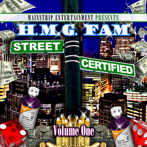Street Certified, Vol. 1 by Hmg Fam