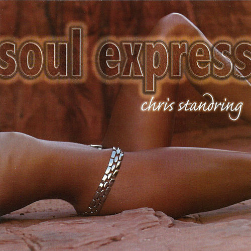 Soul Express (Bonus Version) by Chris Standring