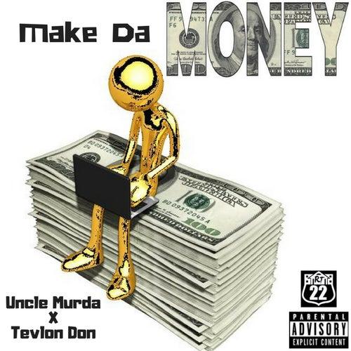 Make da Money von Tevlon Don