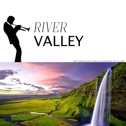 River Valley by Various Artists