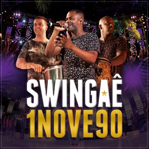 1Nove90 (Ao Vivo) de Swingaê