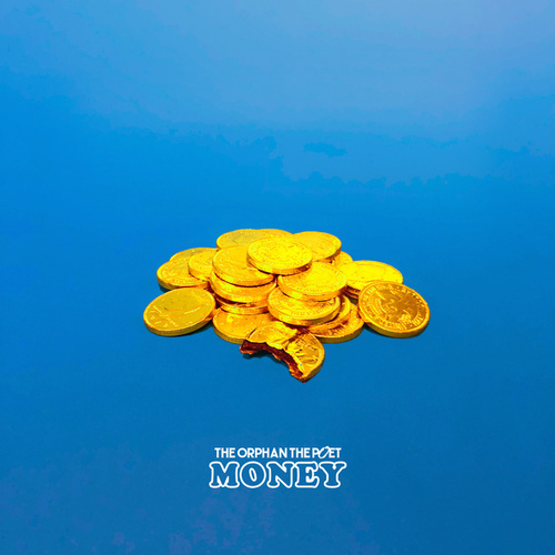 Money by the Orphan, The Poet