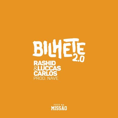 Bilhete 2.0 de Rashid