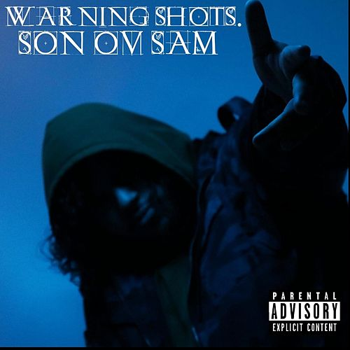 Warning Shots de Son oV Sam
