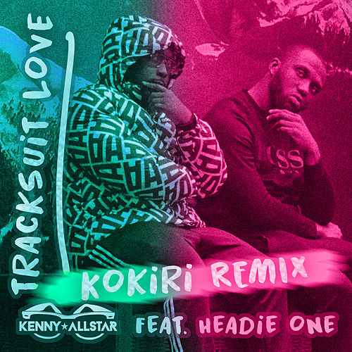 Tracksuit Love (Kokiri Remix) de Kenny Allstar