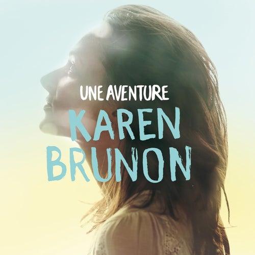 Une aventure (Radio Edit) de Karen Brunon