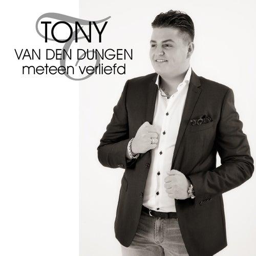 Meteen verliefd de Tony van den Dungen