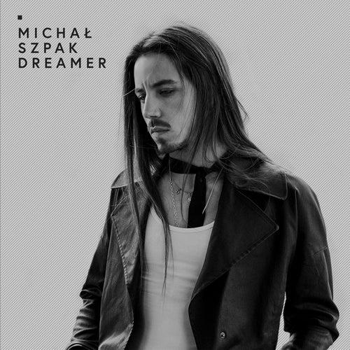 Dreamer by Michal Szpak