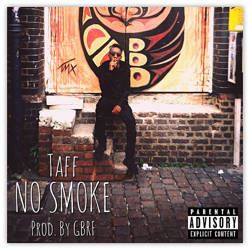 No Smoke by Taff