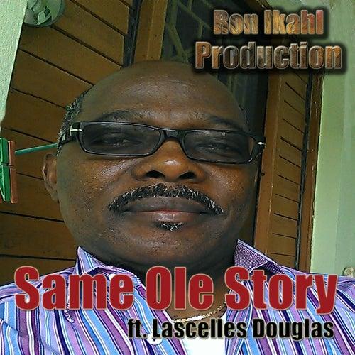 Same Ole Story by Lascelles Douglas