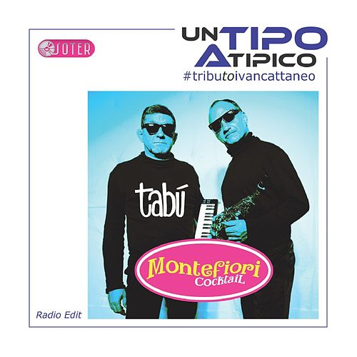 "Montefiori Cocktail: ""Tabù (Radio Edit)"""
