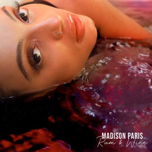 Rum & Wine by Madison Paris