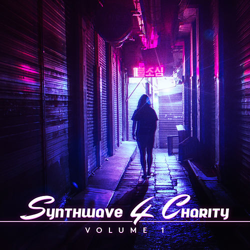 Synthwave 4 Charity, Vol. 1 von Various Artists
