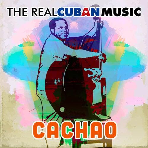 The Real Cuban Music (Remasterizado) de Cachao
