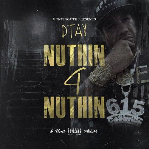 Nuthin 4 Nuthin de Cashville D Tay