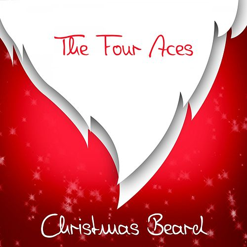 Christmas Beard by Four Aces