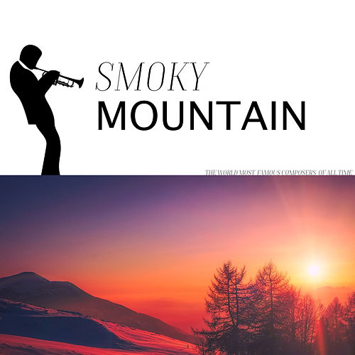 Smoky Mountain by Various Artists