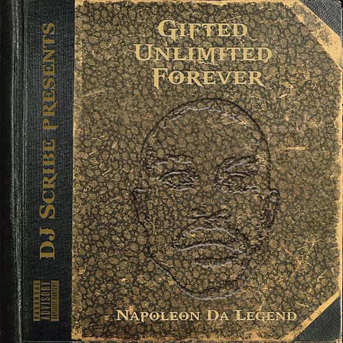Gifted Unlimited Forever by Napoleon Da Legend