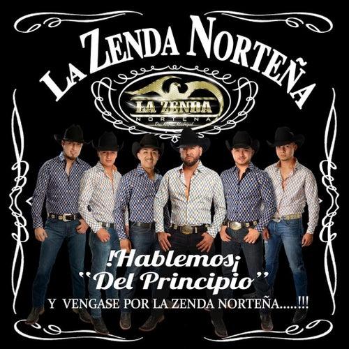 Hablemos del Principio by La Zenda Norteña