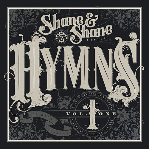 Hymns, Vol. 1 by Shane & Shane