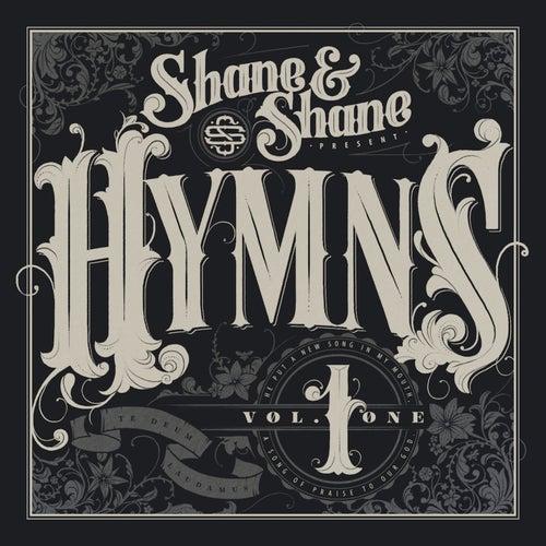 Hymns, Vol. 1 by Shane & Shane