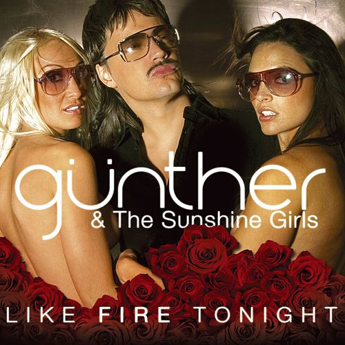 Like Fire Tonight de Gunther & The Sunshine Girls