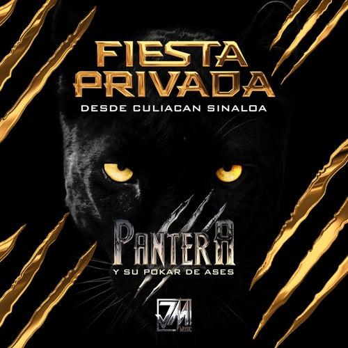 Fiesta Privada: Desde Culiacan Sinaloa (En Vivo) de Pantera