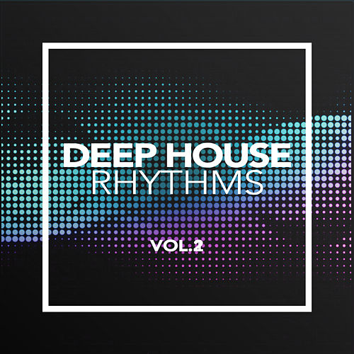 Deep House Rhythms 2018, Vol. 2 - EP de Various Artists