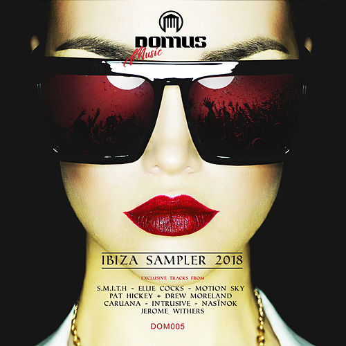 IBIZA Sampler 2018 - EP von Various Artists