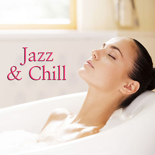 Jazz & Chill de Various Artists