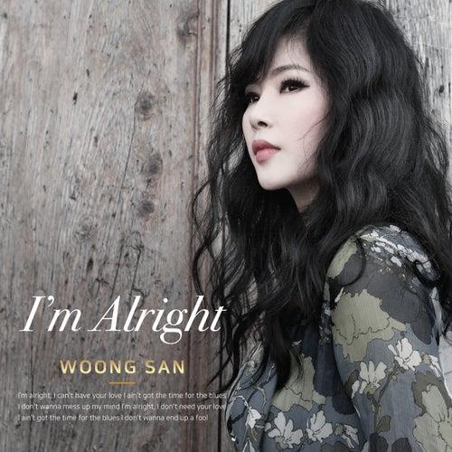 I'm Alright von Woong San